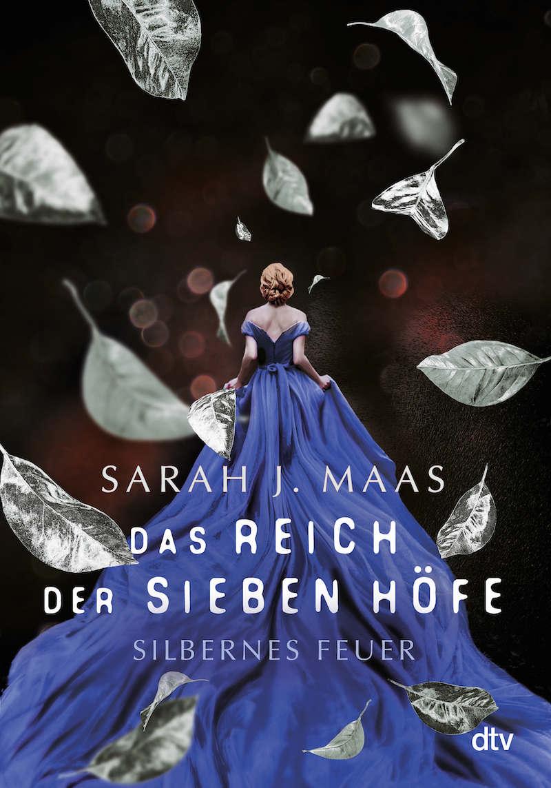 Buchcover Sarah J. Maas Das Reich der sieben Höfe Band 5 Silbernes Feuer