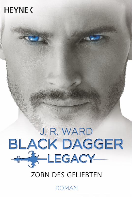 Buchcover Zorn des Geliebten von J.R. Ward Black Dagger Legacy