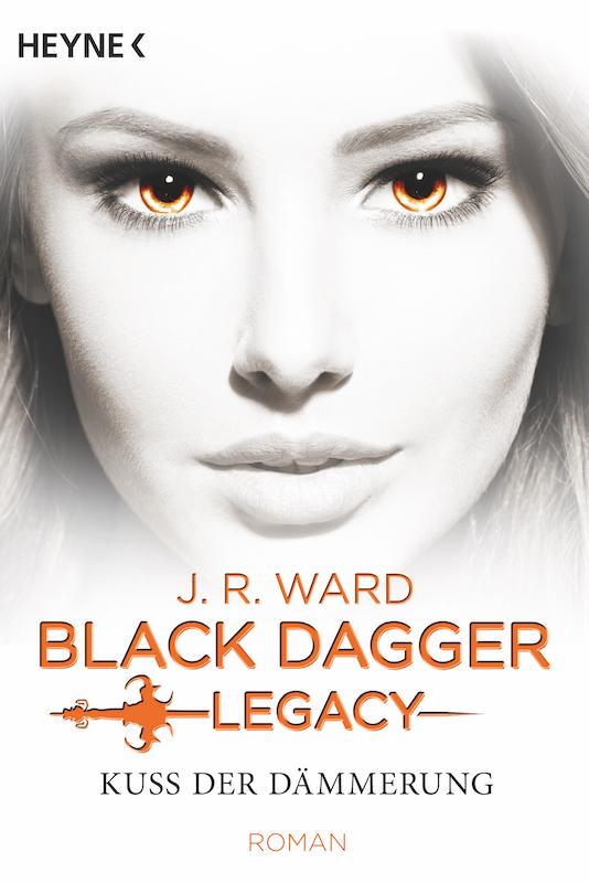 Buchcover J.R. Ward Black Dagger Legacy 1 Kuss der Dämmerung