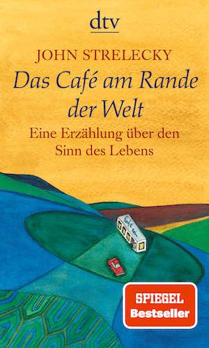 Buchcover John Strelecky Das Cafe am Rande der Welt Band 1