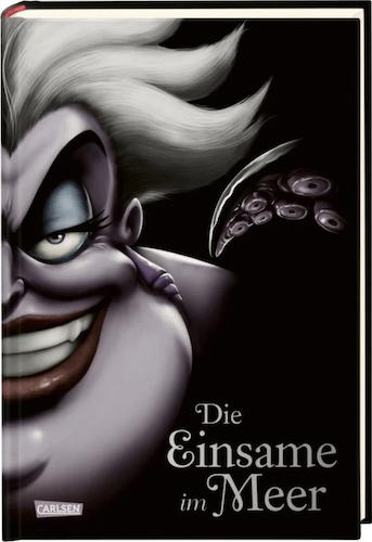 Buchcover Die Einsame im Meer Disney Villains Band 3 Arielle die Meerjungfrau