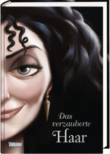 Buchcover Disney Villains Das verzauberte haar