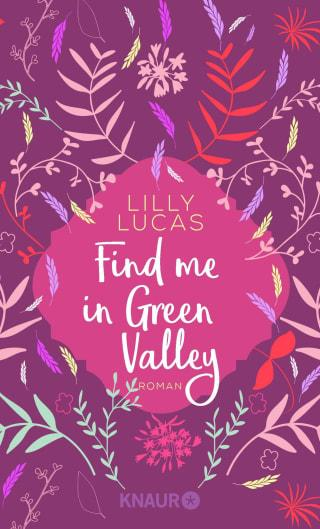 Buchcover Lilly Lucas Find me in Green Valley 2021