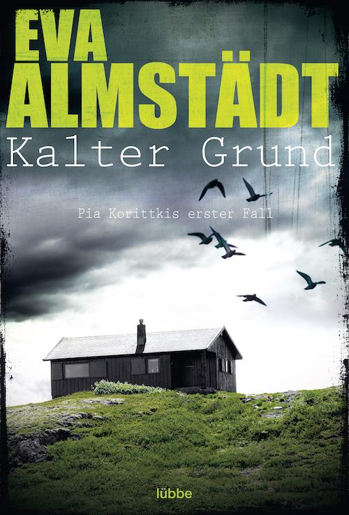 Buchcover Eva Almstädt Pia Korittki Band 1 Kalter Grund