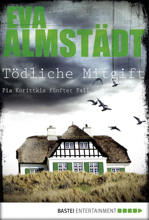 Buchcover Eva Almstädt Pia Korittki Band 5 Tödliche Mitgift 2009
