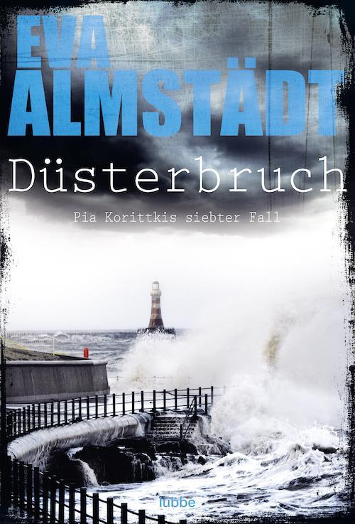 Buchcover Eva Almstädt Pia Korittki Band 7 Düsterbruch 2011