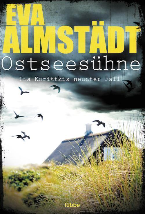 Buchcover Eva Almstädt Pia Korittki Band 9 Ostseesühne 2014