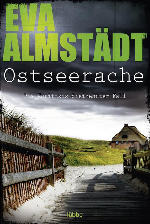 Buchcover Eva Almstädt Pia Korittki Band 13 Ostseerache 2018
