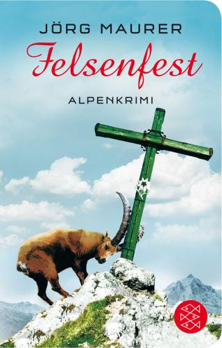 Buchcover Joerg Maurer Alpenkrimi Band Jennerwein 6 Felsenfest 2014