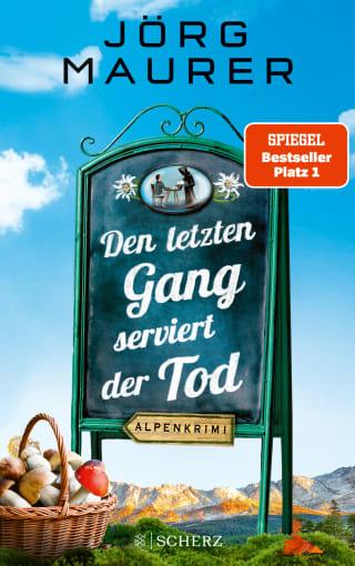 Buchcover Joerg Maurer Alpenkrimi Band Jennerwein 13 Den letzten Gang serviert der Tod 2020