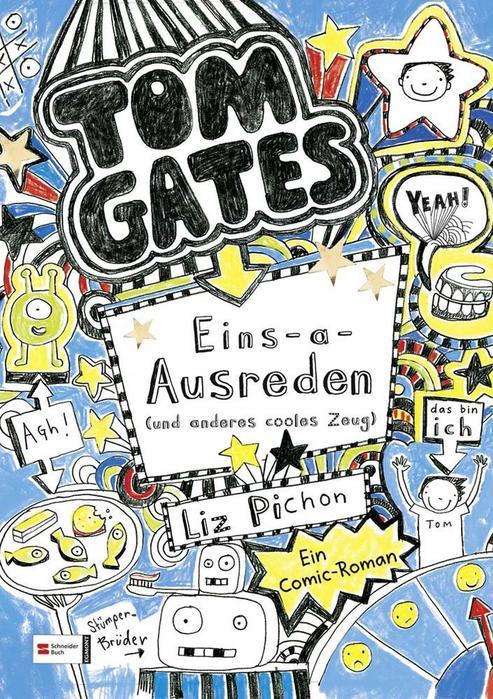 Buchcover Tom Gates band 2 Eins-a-Ausreden Liz Pichon 2012