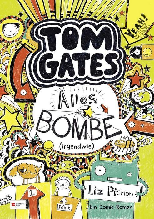 Buchcover Tom Gates band 3 Alles Bombe irgendwie 2012