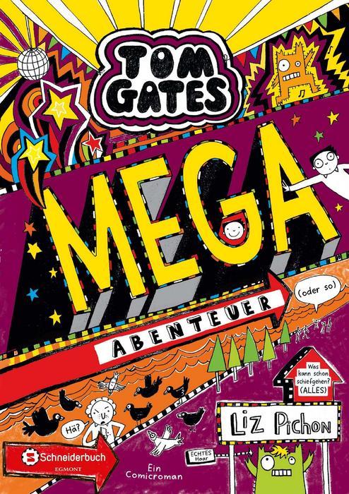 Buchcover Tom Gates Band 13 Mega Abenteuer Liz Pichon