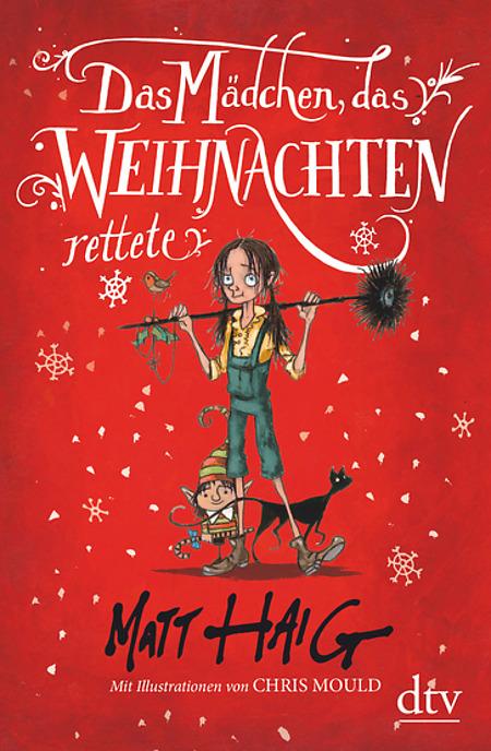 Buchcover Matt Haig Christmas Band 2 Das Mädchen, das Weihnachten rettete 2017