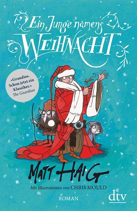 Buchcover Matt Haig Christmas Band 1 Ein Junge names Weihnacht