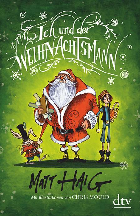 Buchcover Matt Haig Ich und der Weihnachtsmann 2018 Christmas Band 3