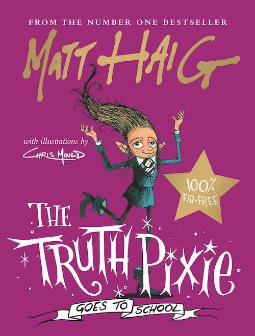 Buchcover Matt Haig Christmas Zusatzband The Truth Pixie goes to school 2019