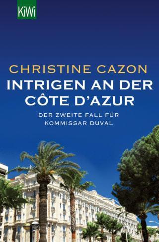 """Buchcover von """"Kommissar Duval - Intrigen an der Côte d´Azur"""" Band 2 der Kommissar Duval Krimiserie"""