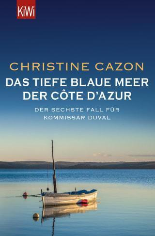 """Buchcover von """"Kommissar Duval - Das tiefe blaue Meer der Côte d´Azur"""" Band 6 der Kommissar Duval Krimiserie"""