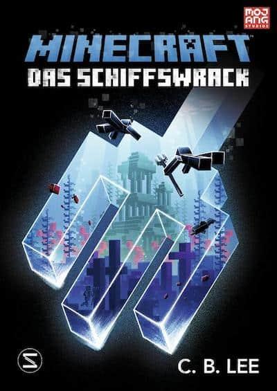 Buchcover Offizieller Minecraft Roman von C.B. Lee Das Schiffswrack Band 5