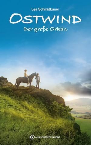 Ostwind - Der grosse Orkan von Lea Schmidbauer