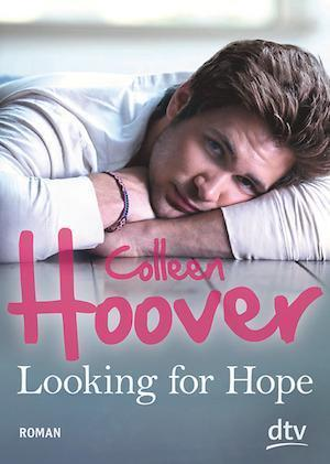 Buchcover Colleen Hoover Band 2 Looking for Hope