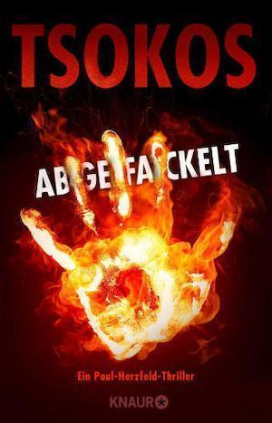 Buchcover Michael Tsokos Paul Herzfeld Buchreihe Band 2 Abgefackelt