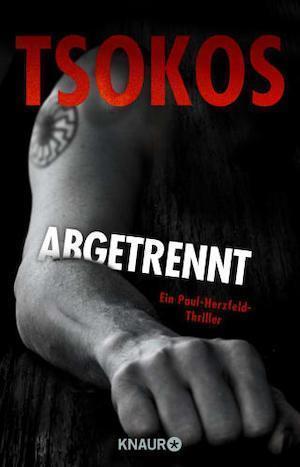 Buchcover Michael Tsokos Abgetrennt Band 3 von Paul Herzfeld