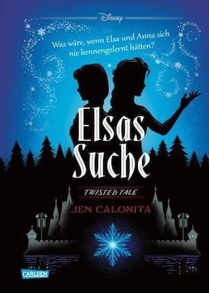 Buchcover Twisted Tales Elsas Suche Die Eiskönigin